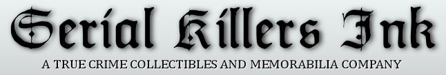 Serialkillersink.net - The Premier Murderabilia Website